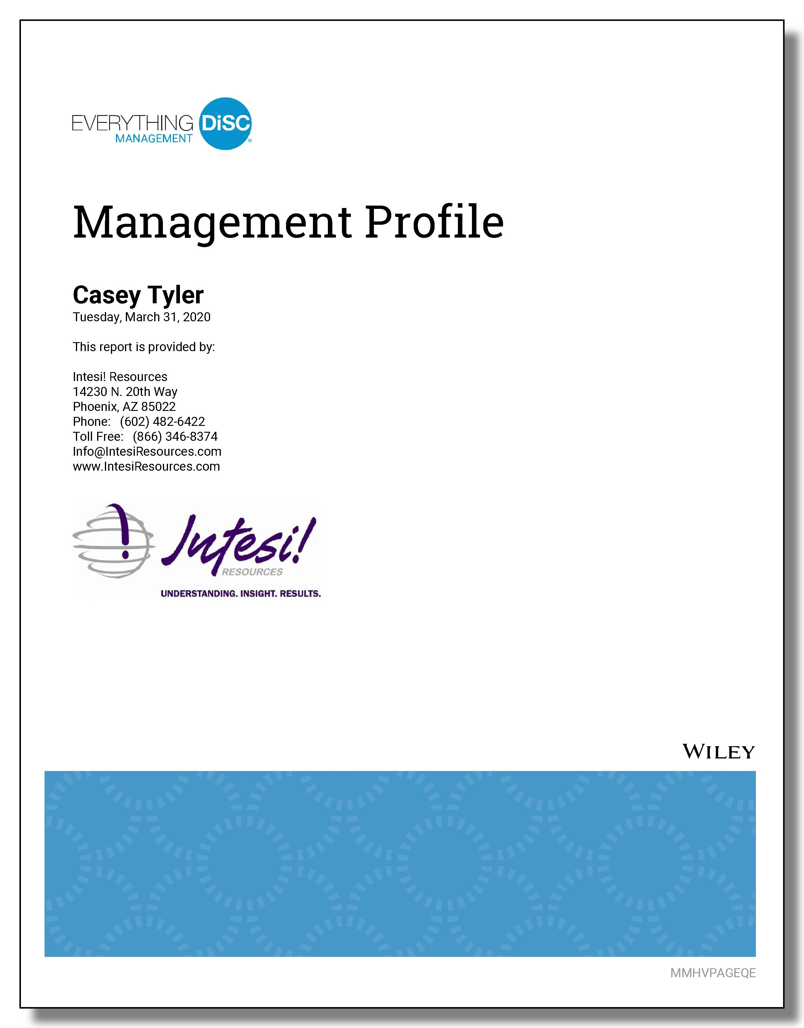 Use the Everything  DiSC Management Profile to hire managers.