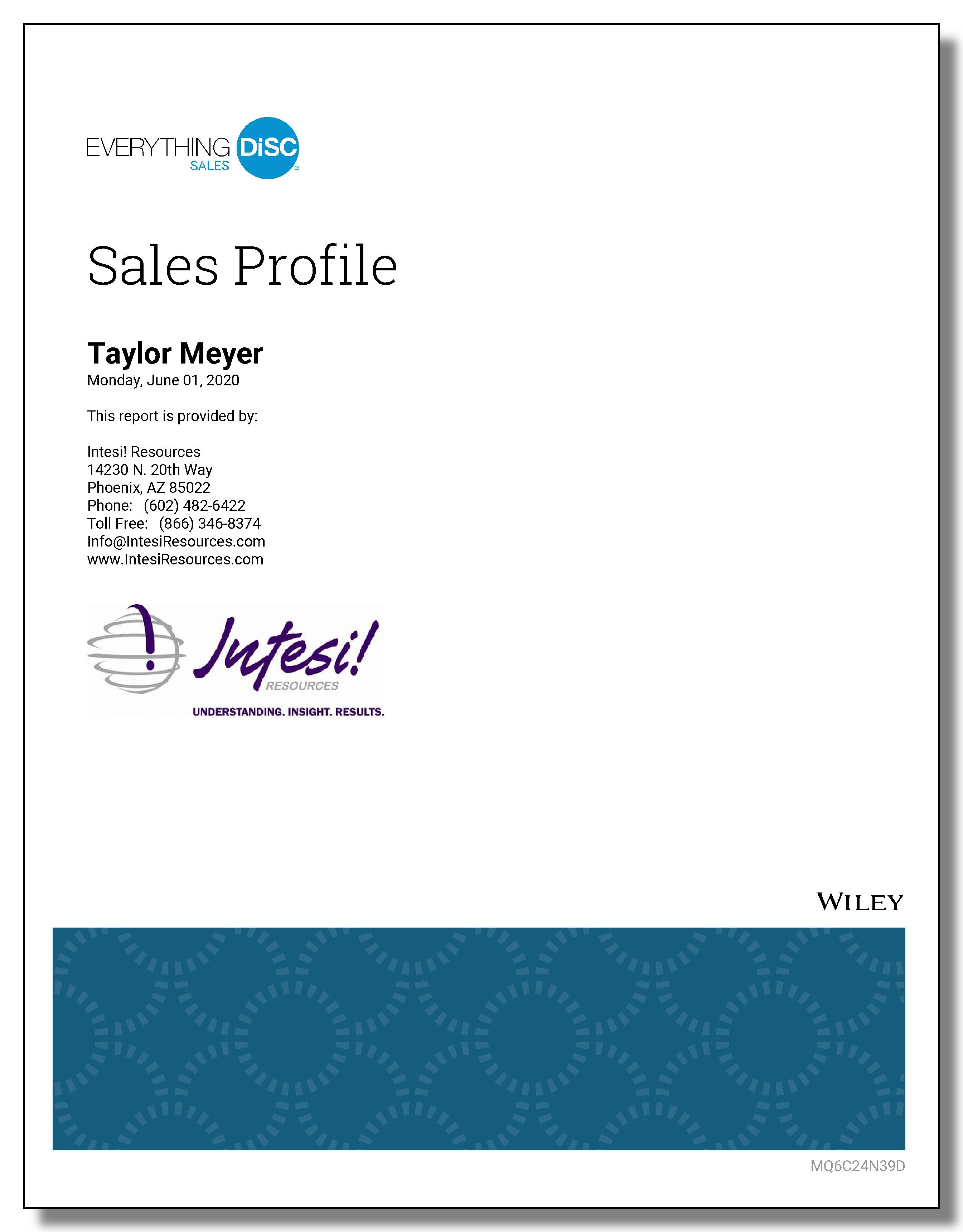 Use The Everything DiSC  Sales Profile to hire salespeople.
